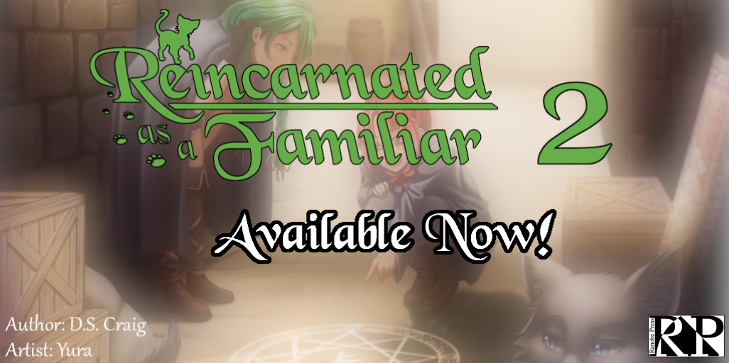 Reincarnated as a Familiar Volume 2 Available Now